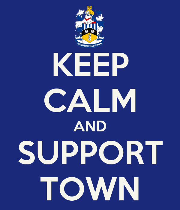 KEEP CALM AND SUPPORT TOWN