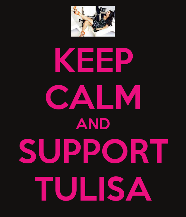 KEEP CALM AND SUPPORT TULISA