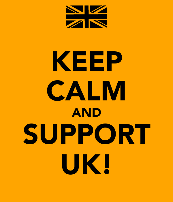 KEEP CALM AND SUPPORT UK!