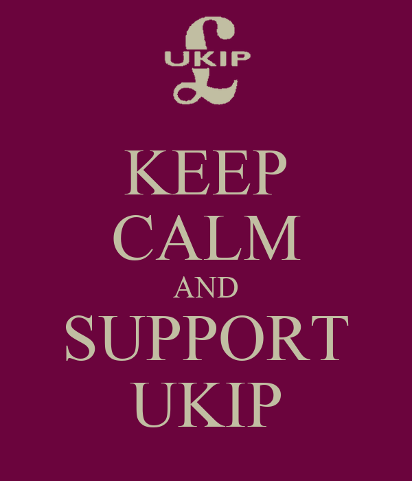 KEEP CALM AND SUPPORT UKIP