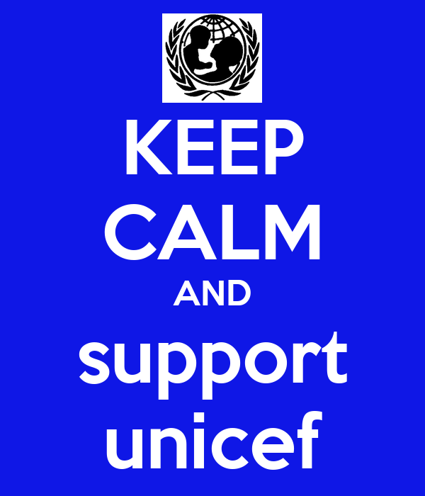 KEEP CALM AND support unicef
