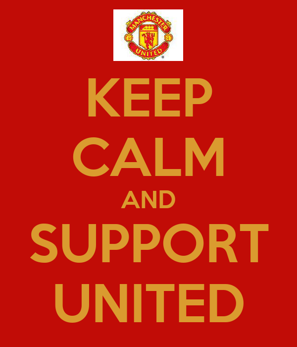 KEEP CALM AND SUPPORT UNITED
