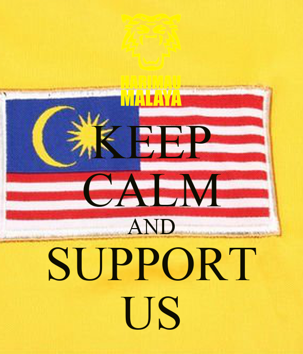 KEEP CALM AND SUPPORT US