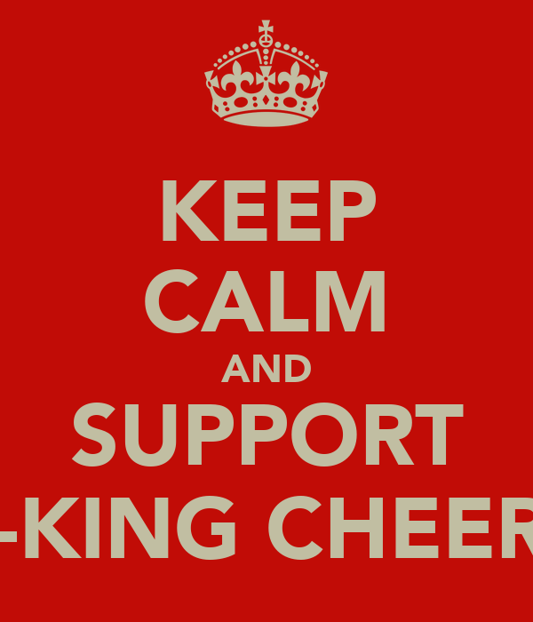 KEEP CALM AND SUPPORT V-KING CHEERS