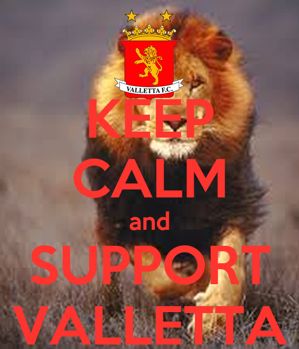 KEEP CALM and SUPPORT VALLETTA