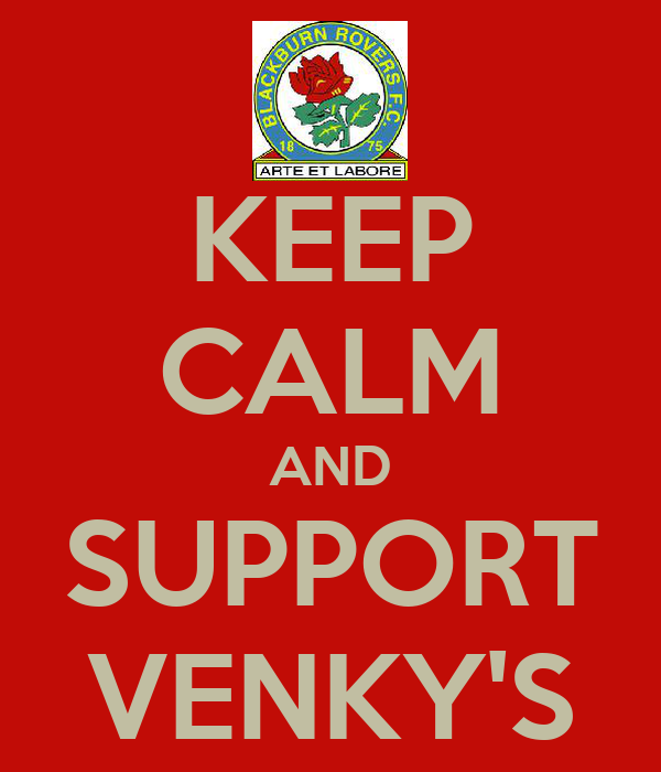 KEEP CALM AND SUPPORT VENKY'S