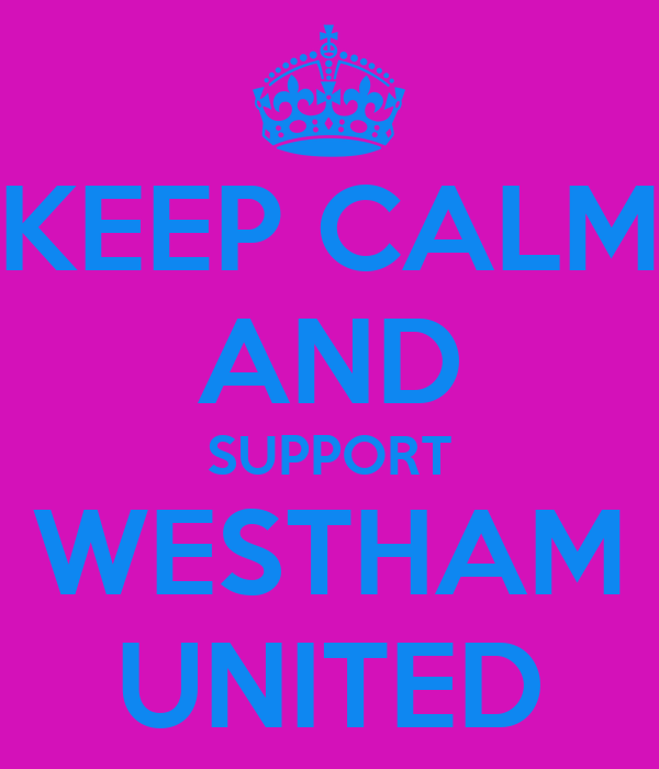 KEEP CALM AND SUPPORT WESTHAM UNITED