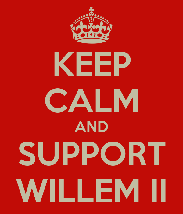 KEEP CALM AND SUPPORT WILLEM II