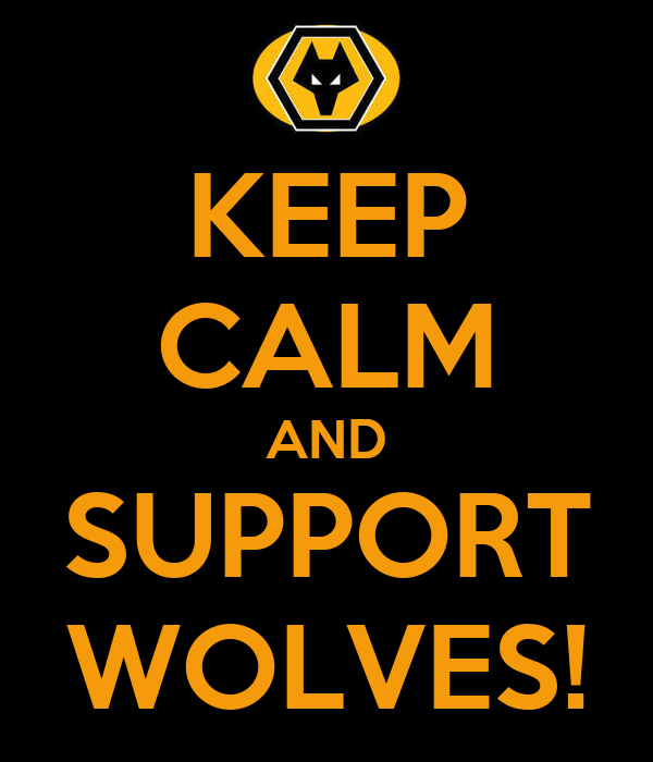 KEEP CALM AND SUPPORT WOLVES!