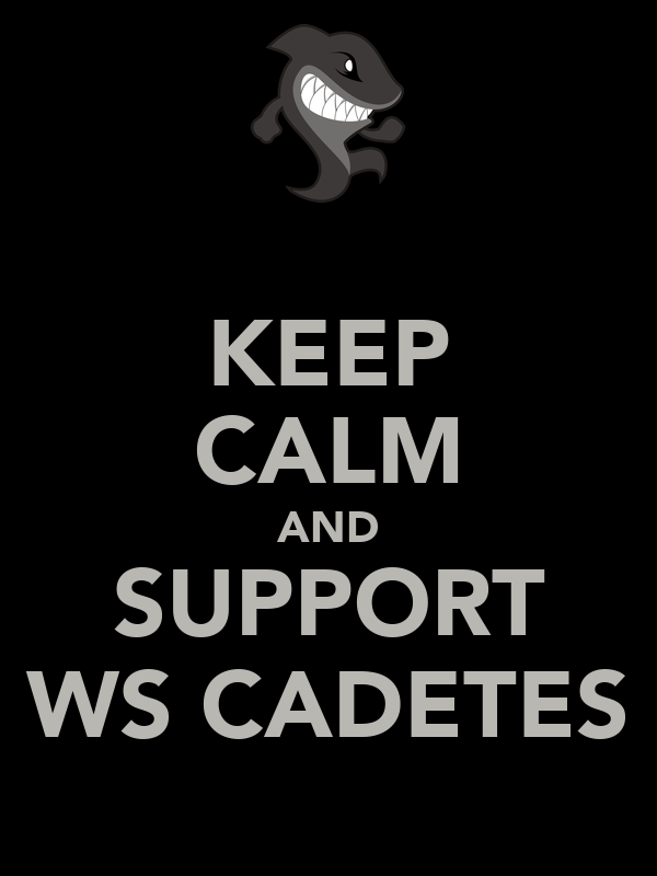 KEEP CALM AND SUPPORT WS CADETES