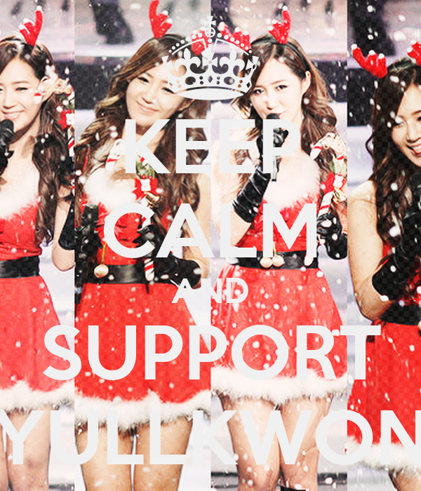 KEEP CALM AND SUPPORT YULLKWON