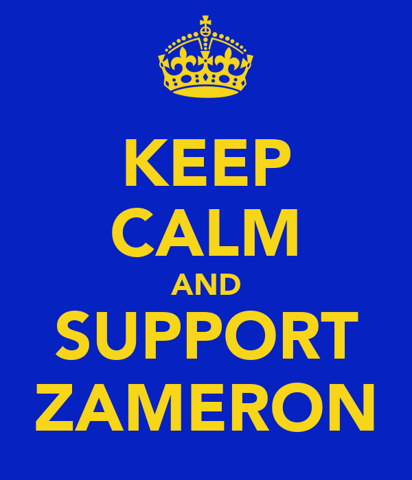 KEEP CALM AND SUPPORT ZAMERON