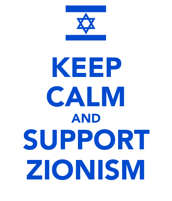 KEEP CALM AND SUPPORT ZIONISM