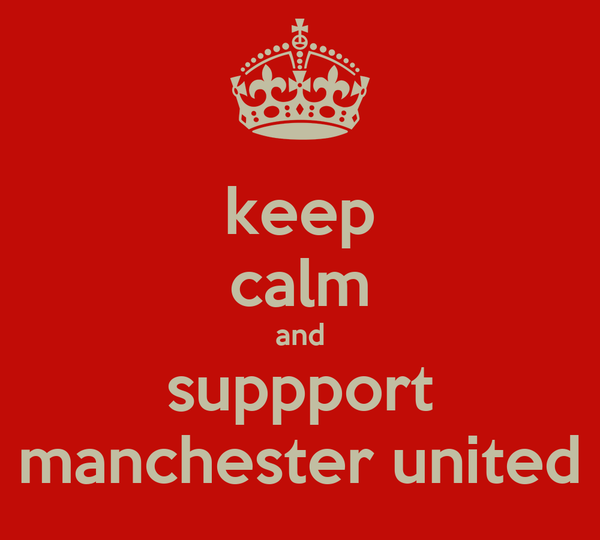 keep calm and suppport manchester united