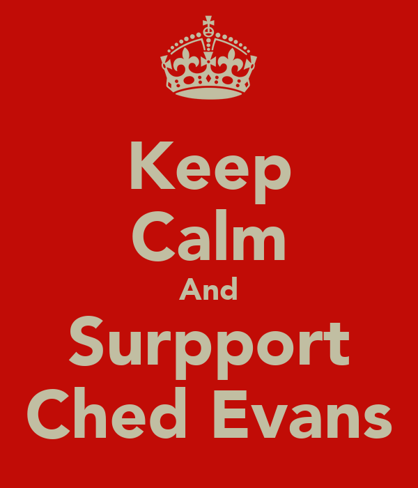 Keep Calm And Surpport Ched Evans