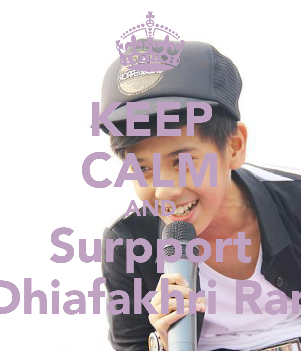 KEEP CALM AND Surpport Iqbaal Dhiafakhri Ramadhan