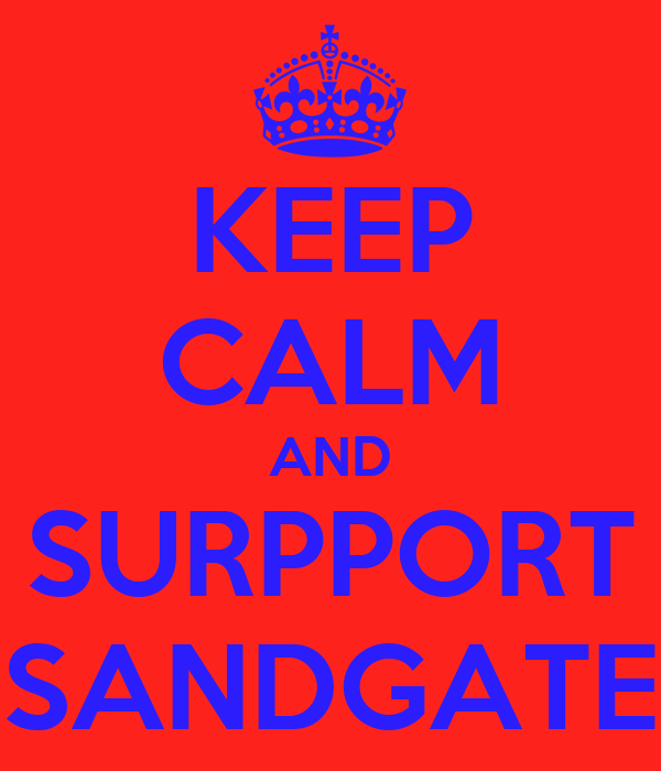 KEEP CALM AND SURPPORT SANDGATE
