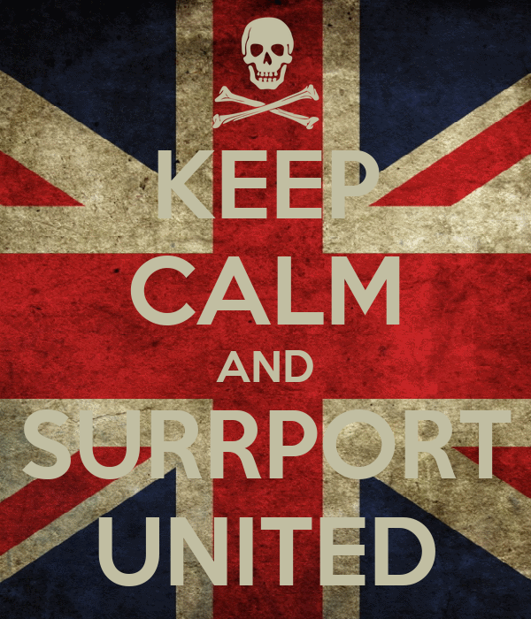 KEEP CALM AND SURRPORT UNITED
