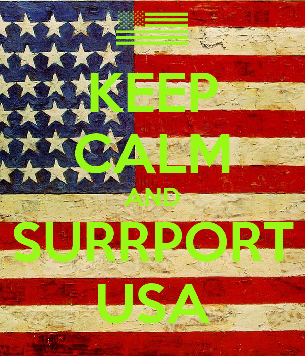 KEEP CALM AND SURRPORT USA