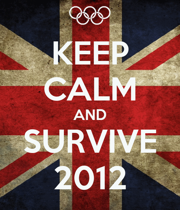 KEEP CALM AND SURVIVE 2012