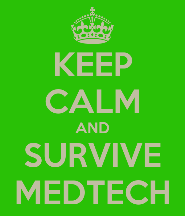 KEEP CALM AND SURVIVE MEDTECH