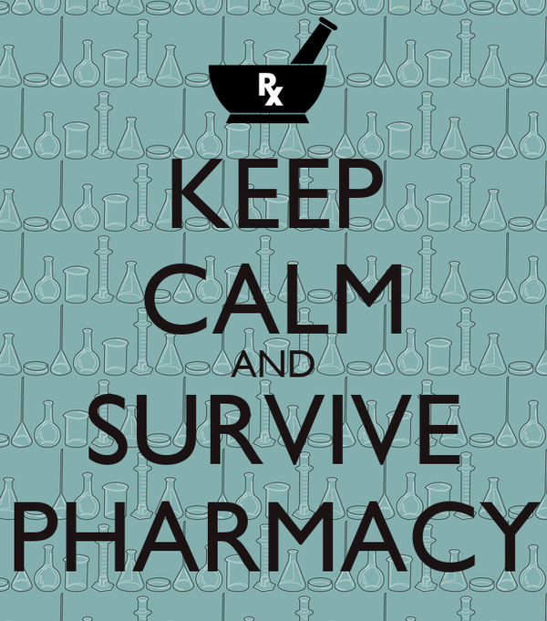 KEEP CALM AND SURVIVE PHARMACY