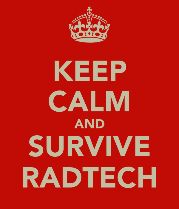 KEEP CALM AND SURVIVE RADTECH