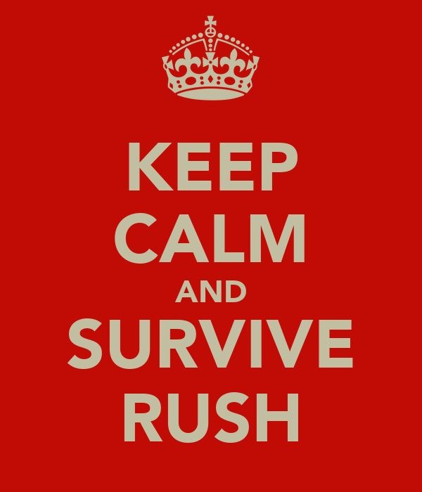 KEEP CALM AND SURVIVE RUSH