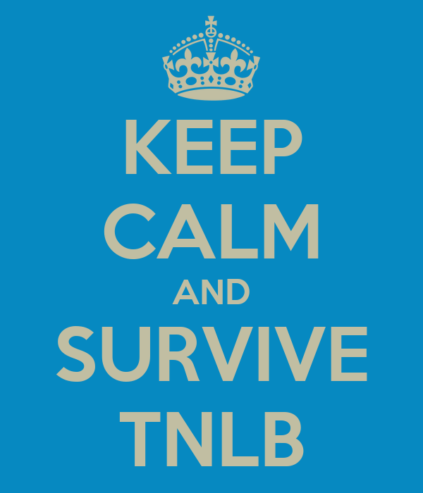 KEEP CALM AND SURVIVE TNLB