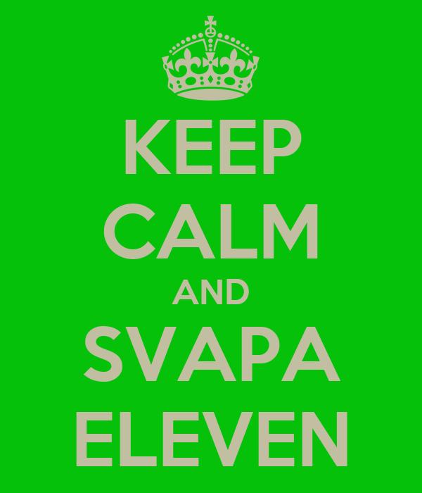 KEEP CALM AND SVAPA ELEVEN