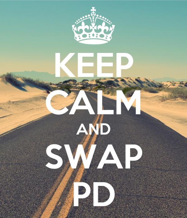 KEEP CALM AND SWAP PD