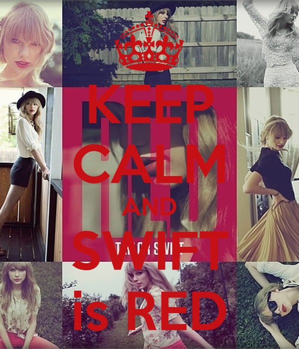 KEEP CALM AND SWIFT is RED