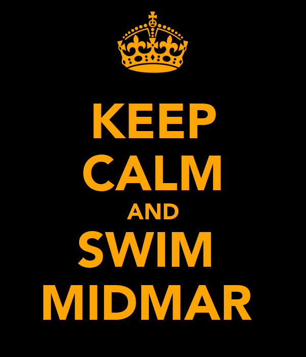 KEEP CALM AND SWIM  MIDMAR