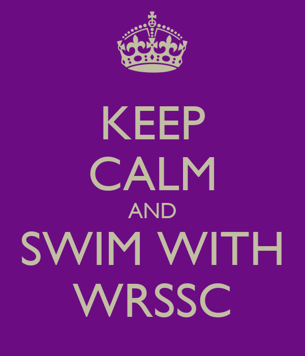 KEEP CALM AND SWIM WITH WRSSC