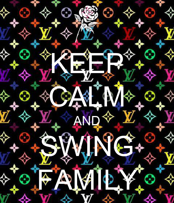 KEEP CALM AND SWING FAMILY