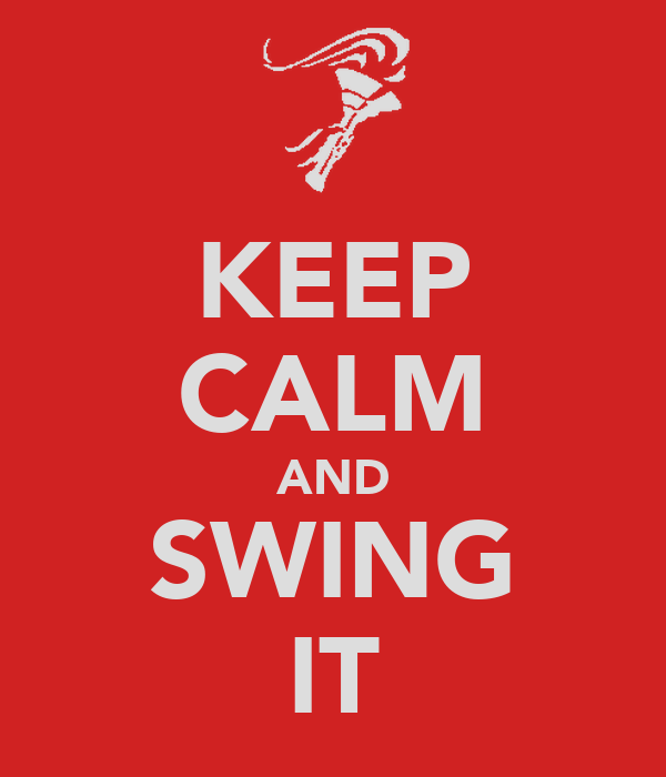 KEEP CALM AND SWING IT