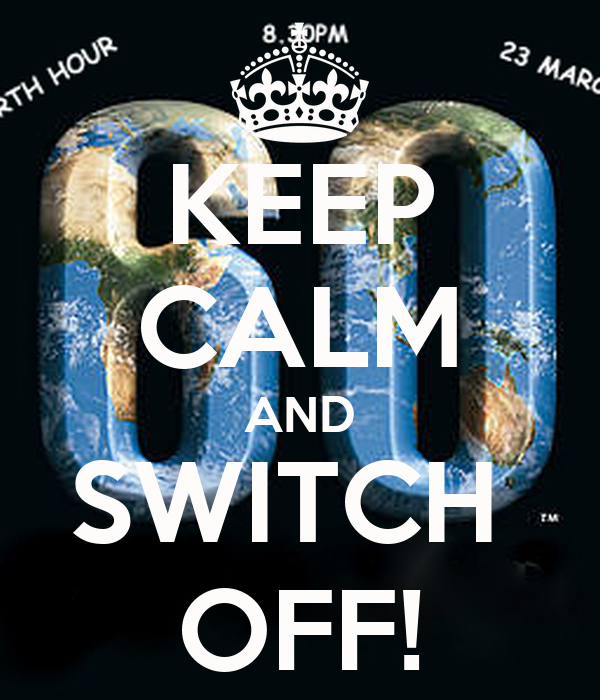 KEEP CALM AND SWITCH  OFF!