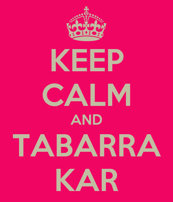 KEEP CALM AND TABARRA KAR