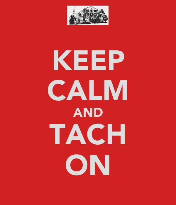 KEEP CALM AND TACH ON