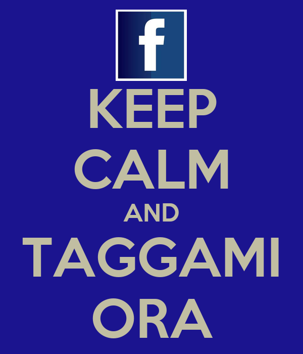 KEEP CALM AND TAGGAMI ORA