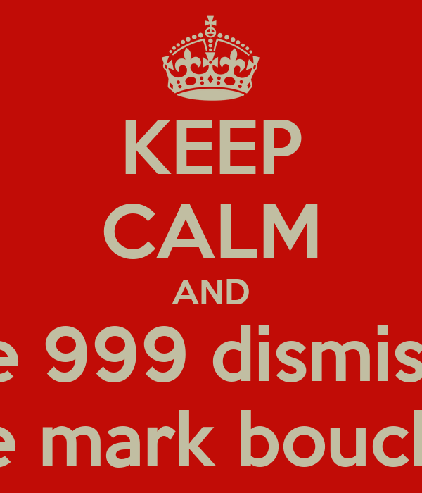 KEEP CALM AND take 999 dismissals like mark boucher