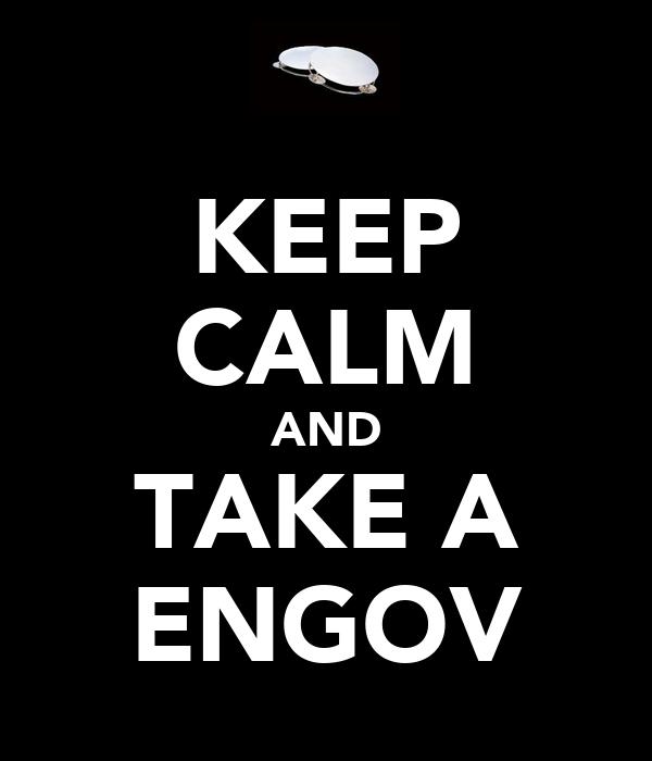 KEEP CALM AND TAKE A ENGOV
