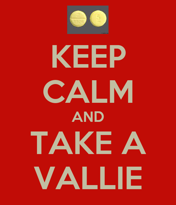 KEEP CALM AND TAKE A VALLIE