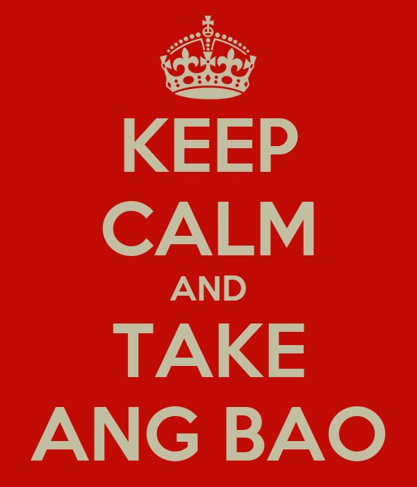 KEEP CALM AND TAKE ANG BAO