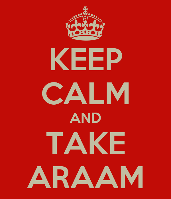 KEEP CALM AND TAKE ARAAM
