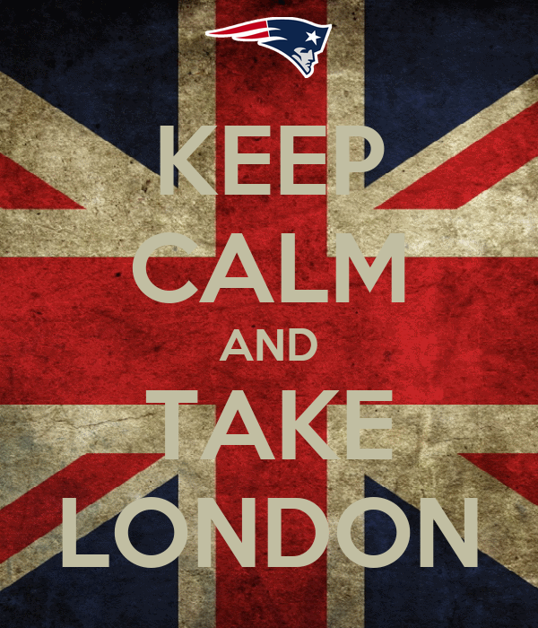 KEEP CALM AND TAKE LONDON