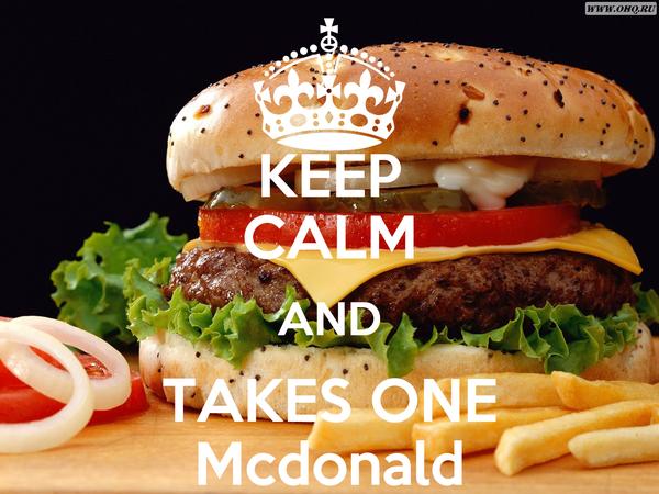 KEEP CALM AND TAKES ONE Mcdonald