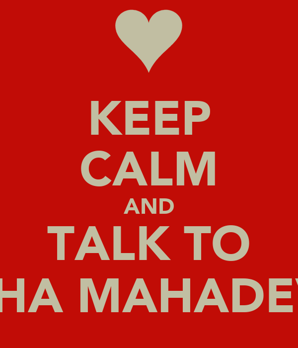 KEEP CALM AND TALK TO SNEHA MAHADEVAN