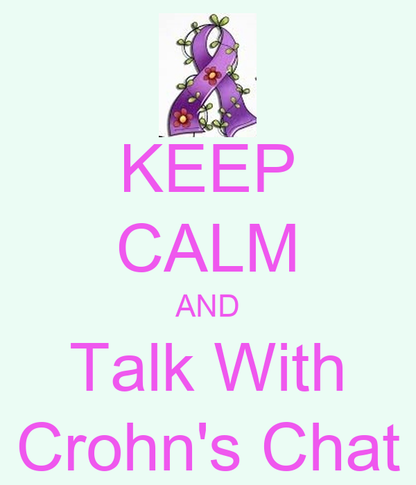 KEEP CALM AND Talk With Crohn's Chat