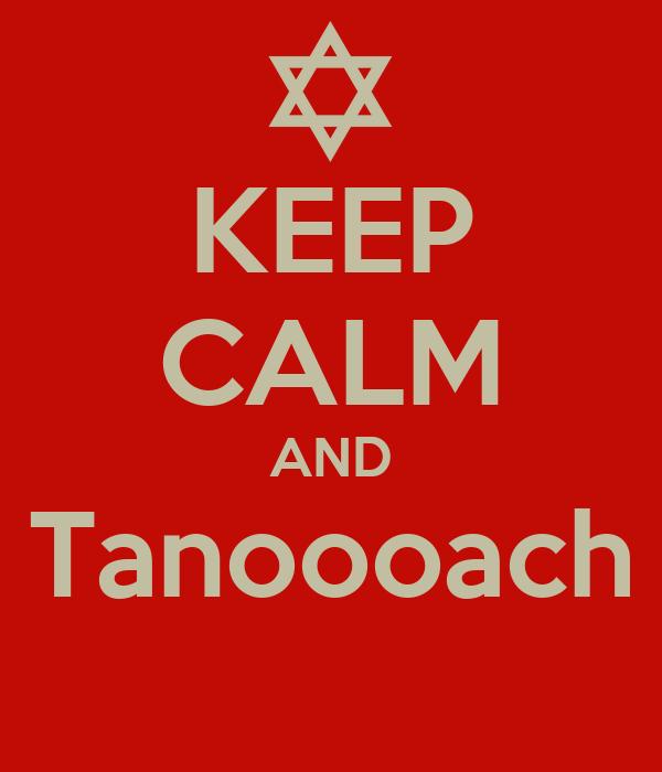 KEEP CALM AND Tanoooach